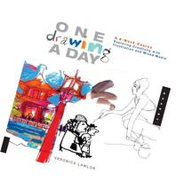 One Drawing A Day: A 6-Week Course Exploring Creativity with