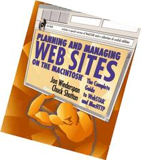 Planning and Managing Web Sites on the Macintosh: The