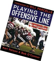 Playing the Offensive Line: A Comprehensive Guide for