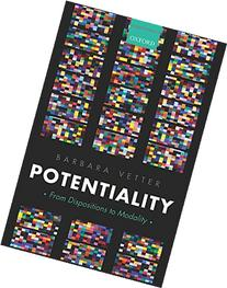 Potentiality: From Dispositions to Modality