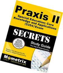 Praxis II Special Education: Core Knowledge and Applications