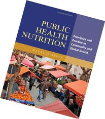 Public Health Nutrition: Principles and Practice in