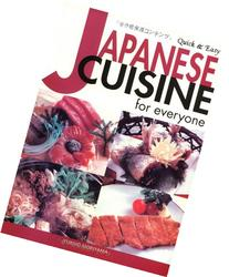 Quick & Easy Japanese Cuisine for Everyone