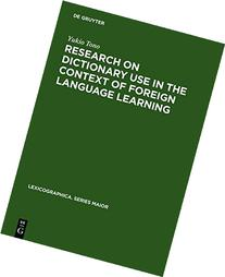 Research on Dictionary Use in the Context of Foreign