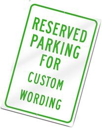 """Reserved Parking Custom Aluminum Sign 12"""" wide x 18"""" tall"""