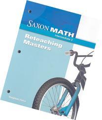 Saxon Math Intermediate 3-Reteaching Masters