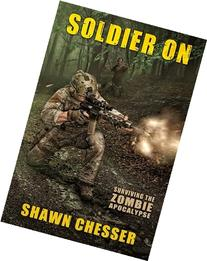 Soldier On: Surviving the Zombie Apocalypse