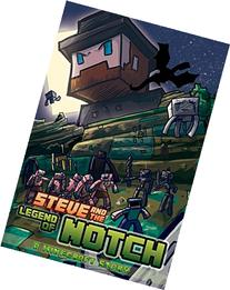 Steve and the Legend of Notch