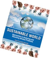 Sustainable World: Approaches to Analyzing and Resolving