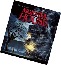 The Art and Making of Monster House