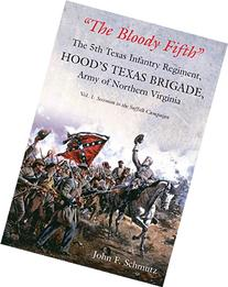 """""""The Bloody Fifth""""_The 5th Texas Infantry Regiment, Hood's"""