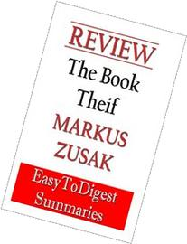 The Book Thief: by Markus Zusak - REVIEW and SUMMARY guide: