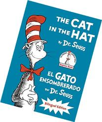 The Cat in the Hat/El Gato Ensombrerado: Bilingual Edition