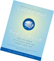 The Circle: How the Power of a Single Wish Can Change Your