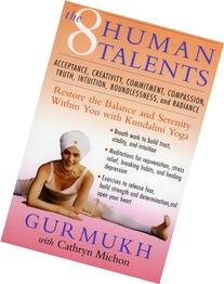 The Eight Human Talents: Restore the Balance and Serenity