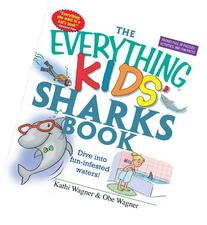 The Everything Kids' Sharks Book: Dive Into Fun-infested