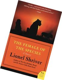 The Female of the Species A Novel