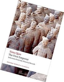 The First Emperor; Selections from the Historical Records