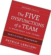 The Five Dysfunctions of a Team: Intact Teams Participant