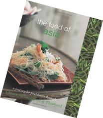 The Food of Asia: A Journey for Food Lovers