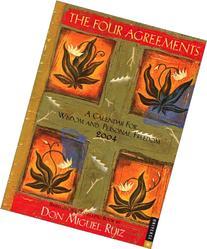 The Four Agreements 2004 Engagement Calendar