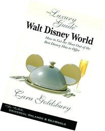 The Luxury Guide to Walt Disney World: How to Get the Most