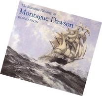 The Maritime Paintings of Montague Dawson