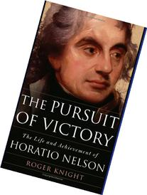 The Pursuit of Victory: The Life and Achievement of Horatio