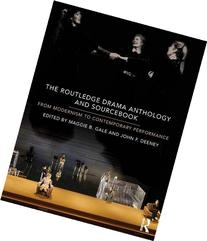 The Routledge Drama Anthology and Sourcebook: From Modernism