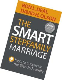 The Smart Stepfamily Marriage: Keys to Success in the