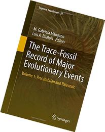 The Trace-Fossil Record of Major Evolutionary Events: Volume