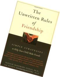 The Unwritten Rules of Friendship: Simple Strategies to Help