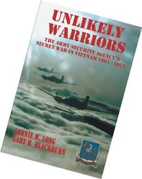 Unlikely Warriors: The Army Security Agency's Secret War in