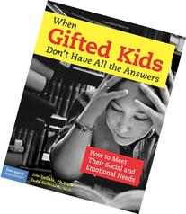When Gifted Kids Don't Have All the Answers: How to Meet