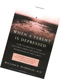 When a Parent is Depressed: How to Protect Your Children