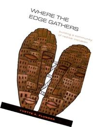 Where the Edge Gathers: Building a Community of Radical