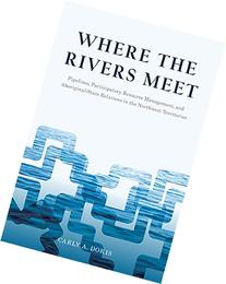 Where the Rivers Meet: Pipelines, Participatory Resource