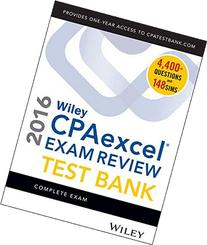 Wiley CPAexcel Exam Review 2016 Test Bank: Complete Exam
