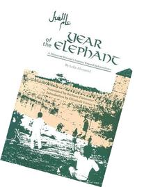Year of the Elephant: A Moroccan Woman's Journey Toward