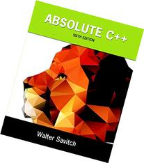 Absolute C++ plus MyProgrammingLab with Pearson eText --