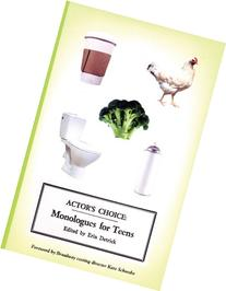 Actor's Choice: Monologues for Teens