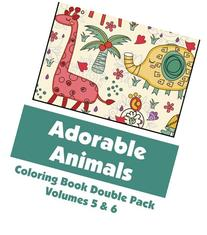 Adorable Animals Coloring Book Double Pack