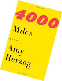 4000 Miles and After the Revolution: Two Plays