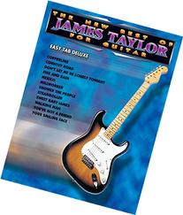 The New Best of James Taylor for Guitar: Easy TAB Deluxe