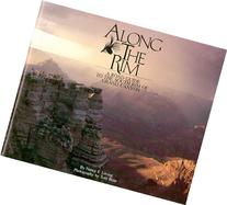 Along the Rim: A Road Guide to the South Rim of Grand Canyon