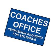 ComplianceSigns Aluminum Coaches Office Permission Required