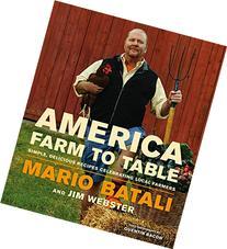 America--Farm to Table: Simple, Delicious Recipes