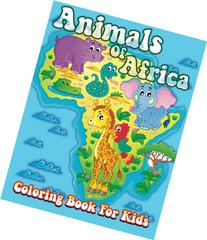 Animals Of Africa Coloring Book For Kids