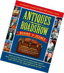 Antiques Roadshow Behind the Scenes: An Insider's Guide to