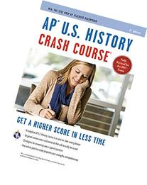 AP® U.S. History Crash Course Book + Online  Crash Course